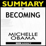 Summary of Becoming by Michelle Obama - undefined