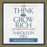 Think and Grow Rich: The Original 1937 Classic - undefined