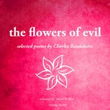 The Flowers of Evil: Selected Poems by Charles Baudelaire - undefined