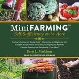 Mini Farming: Self-Sufficiency on 1/4 Acre - undefined