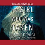 The Girl Who Was Taken - undefined
