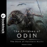 The Children of Odin: The Book of Northern Myths: Booktrack Edition - undefined
