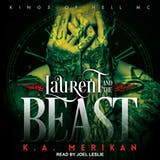 Laurent and the Beast: Kings of Hell MC, Book 1 - undefined