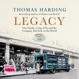 Legacy: One Family, a Cup of Tea and the Company that Took On the World - undefined