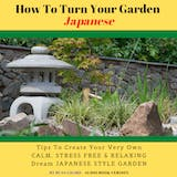11 Simple Ways To Turn Your Garden Japanese - undefined