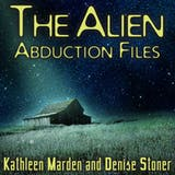 The Alien Abduction Files: The Most Startling Cases of Human Alien Contact Ever Reported - undefined