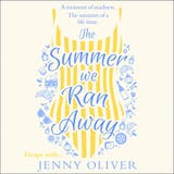 The Summer We Ran Away - undefined
