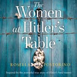 The Women at Hitler's Table - undefined