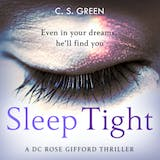Sleep Tight: A DC Rose Gifford Thriller - undefined
