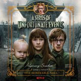Series of Unfortunate Events #4: The Miserable Mill - undefined