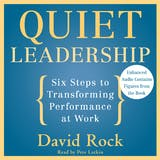 Quiet Leadership: Six Steps to Transforming Performance at Work - undefined