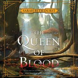 The Queen of Blood: Book One of The Queens of Renthia - undefined
