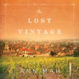 The Lost Vintage: A Novel - undefined