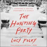The Hunting Party: A Novel - undefined