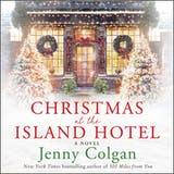 Christmas at the Island Hotel: A Novel - undefined