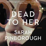 Dead to Her: A Novel - undefined