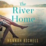 The River Home: A Novel - undefined