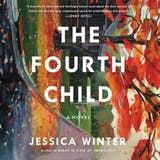 The Fourth Child: A Novel - undefined
