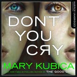 Don't You Cry - undefined