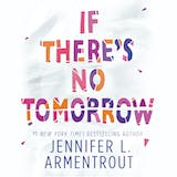 If There's No Tomorrow - undefined