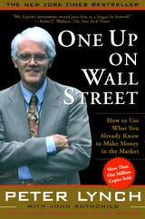 One Up On Wall Street: How To Use What You Already Know To Make Money In The Market - undefined