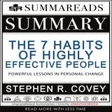 Summary of The 7 Habits of Highly Effective People: Powerful Lessons in Personal Change by Stephen R. Covey - undefined