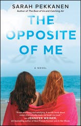The Opposite of Me: A Novel - undefined