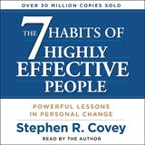 The 7 Habits of Highly Effective People - undefined