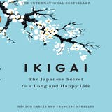 Ikigai: The Japanese Secret to a Long and Happy Life - undefined