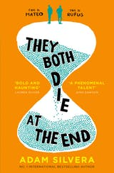 They Both Die at the End: The international No.1 bestseller! - undefined