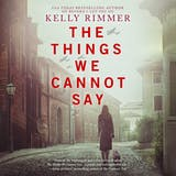 The Things We Cannot Say - undefined