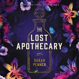The Lost Apothecary: A Novel - undefined