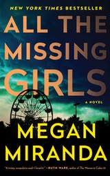 All the Missing Girls: A Novel - undefined