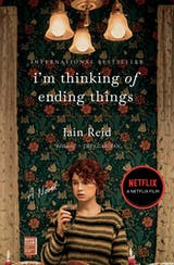 I'm Thinking of Ending Things: A Novel - undefined