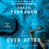 The Ever After: A Novel - undefined
