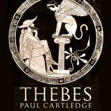 Thebes: The Forgotten City of Ancient Greece - undefined