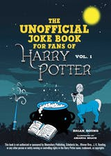 The Unofficial Harry Potter Joke Book: Great Guffaws for Gryffindor - undefined