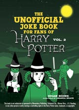 The Unofficial Harry Potter Joke Book: Stupefying Shenanigans for Slytherin - undefined