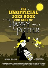 The Unofficial Harry Potter Joke Book: Howling Hilarity for Hufflepuff - undefined