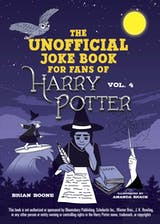 The Unofficial Harry Potter Joke Book: Raucous Jokes and Riddikulus Riddles for Ravenclaw - undefined