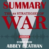Summary of The 33 Strategies of War by Robert Greene - undefined