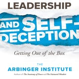 Leadership and Self-Deception: Getting out of the Box - undefined
