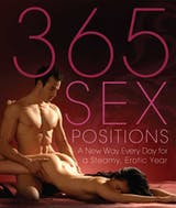 365 Sex Positions: A New Way Every Day for a Steamy, Erotic Year - undefined