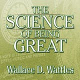 The Science of Being Great: The Secret to Real Power and Personal Achievement - undefined