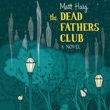 The Dead Fathers Club: A Novel - undefined