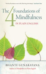 The Four Foundations of Mindfulness in Plain English - undefined