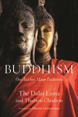 Buddhism: One Teacher, Many Traditions - undefined