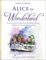 Alice in Wonderland: Alice's Adventures in Wonderland and Through the Looking Glass - undefined
