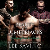 Beauty and the Lumberjacks: A contemporary reverse harem romance - undefined