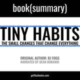 Tiny Habits by BJ Fogg - Book Summary: The Small Changes That Change Everything - undefined